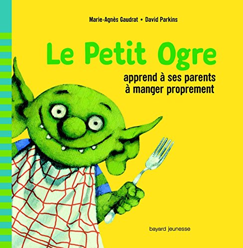 Le Petit Ogre apprend à ses parents à manger proprement