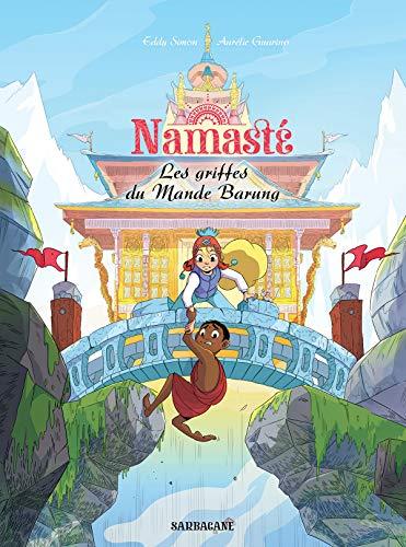Namasté (4) : Les griffes du Mande Barung