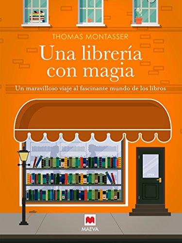 Una librería magia: Un maravilloso viaje fascinante