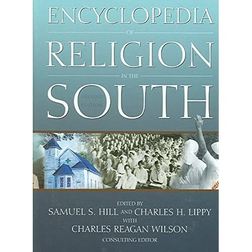 [Encyclopedia of Religion in the South] (By: Samuel S Hill) [published: November, 2005]