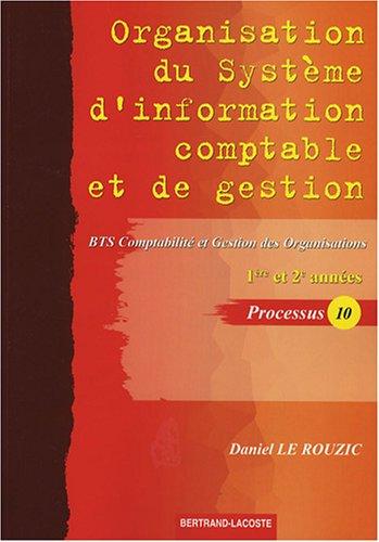 Organisation du système d'information comptable et de gestion BTS CGO 1e et 2e années : Processus 10