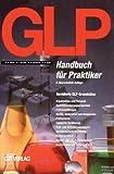 GLP Handbuch für Praktiker 2a - G. A. Christ