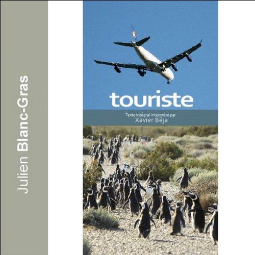 Touriste par Julien Blanc-Gras
