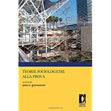 Teorie sociologiche alla prova (Manuali. Scienze sociali)