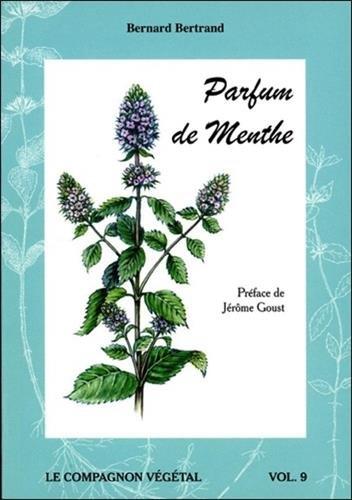 Parfum de menthe par Bernard Bertrand