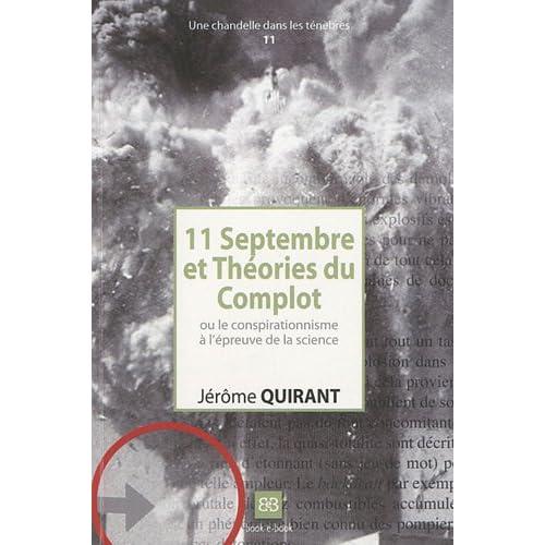11 Septembre et Théories du Complot : Ou le conspirationnisme à l'épreuve de la science