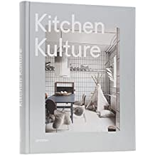Kitchen Kulture: Interiors for Cooking and Private Food Experiences by Gestalten (2015-01-15)