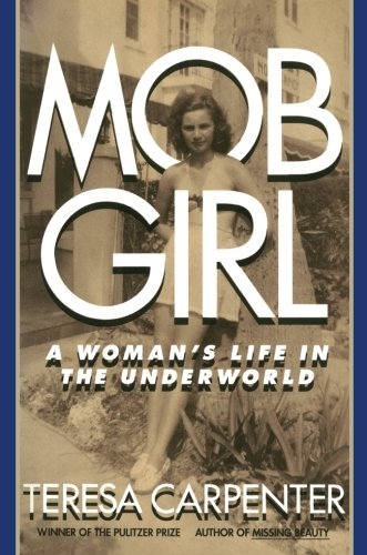 Mob Girl A Woman S Life In The Underworld