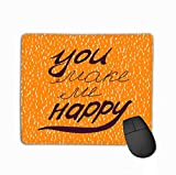 Non-Slip Rubber Mousepad Gaming Mouse Pad 11.81 X 9.84 Inch you make me happy motivational quote perfect poster card smartphone case textile violet Fashion