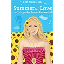 Summer of Love und ein grosses Sonnenblumenfeld