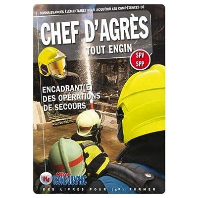 Livre Chef d'Agrès Tout Engin SPV SPP - Encadrant(e) des opérations de secours