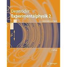 Experimentalphysik 2: Elektrizität und Optik: Elektrizitat Und Optik (Springer-Lehrbuch)