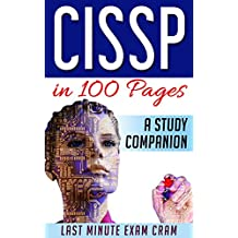 CISSP in 100 Pages: A Study Companion (Last Minute Exam Cram) (English Edition)
