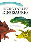 "Afficher ""Incroyables dinosaures"""
