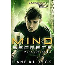 Mind Secrets: A Science Fiction Telepathy Thriller (Perceivers Book 1) (English Edition)