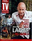 TV MAGAZINE LA NOUVELLE REPUBLIQUE [No 1254] du 12/02/2011 - LAGAF' / MA VERITE - GUY LAGACHE EN ZONE DE GUERRE SUR M6