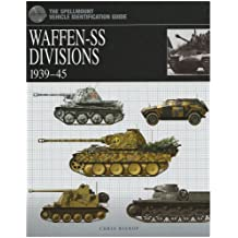 Waffen: SS Divisions 1939-45