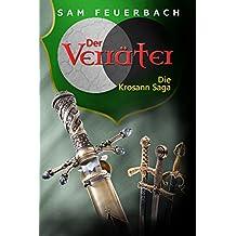 Der Verräter: Abschluss der Krosann-Saga (Band 6) (Die Krosann-Saga)