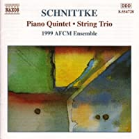 Schnittke: Piano Quintet / String Trio / Stille Musik