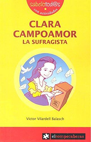 Clara Campoamor la sufragista (Sabelotod@s) por Víctor Vilardell Balasch