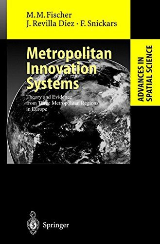 Metropolitan Innovation Systems: Theory and Evidence from Three Metropolitan Regions in Europe (Advances in Spatial Science) (English Edition) (Motor City Mechanics)