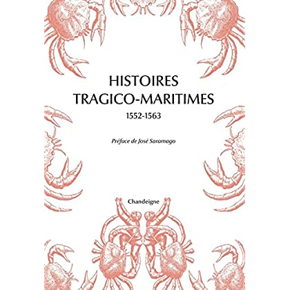 Histoires tragico maritimes 1552-1563