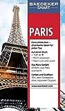 Baedeker SMART Reiseführer Paris: Perfekte Tage in der Stadt der Liebe - Teresa Fisher