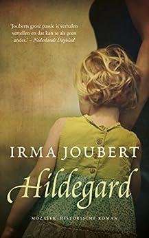 Hildegard van [Joubert, Irma]