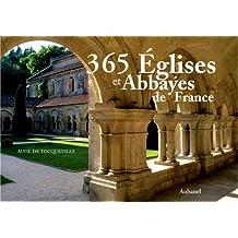 365 églises et abbayes de France