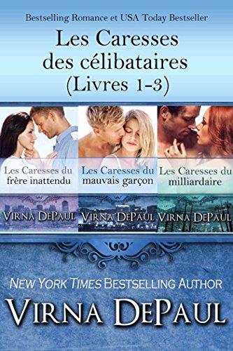 Lire Les Caresses des célibataires (Livres 1-3) pdf epub
