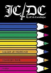 Cahier de coloriage : JC DC