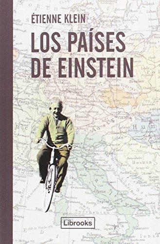 Los países de Einstein (Testimonia) por Étienne Klein