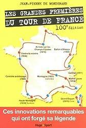 LES GRANDES PREMIERES DU TOUR DE FRANCE