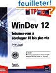 WinDev 12 (agr�� par PC SOFT) - Entra...