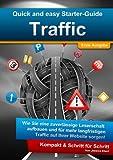 Quick and Easy Starter-Guide: Traffic - Mehr Besucher auf der Website!