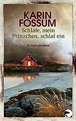 Schlafe, mein Prinzchen, schlaf ein: Roman (Konrad Sejer 11)