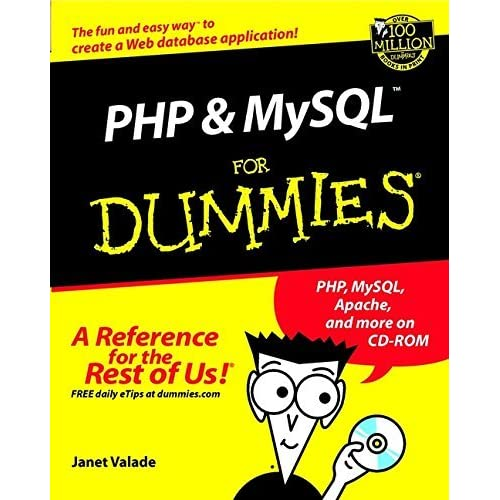 PHP and MySQL For Dummies?? (For Dummies (Computers)) by Janet Valade (2002-04-29)