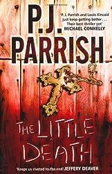 The Little Death by PJ Parrish (2010-04-01)