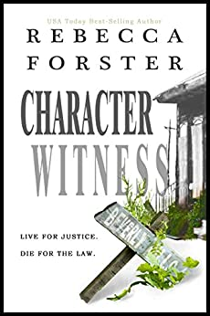 CHARACTER WITNESS (legal thriller, mystery) (English Edition) par [Forster, Rebecca]