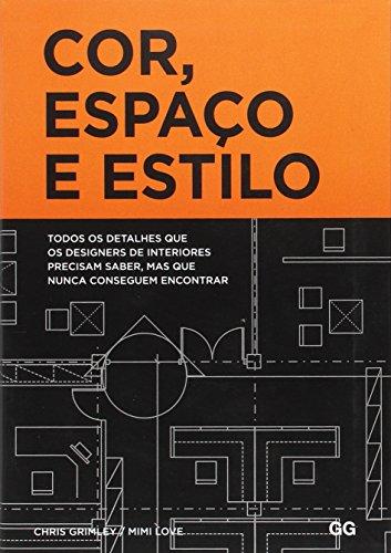 Cor, Espaço e Estilo (Em Portuguese do Brasil)