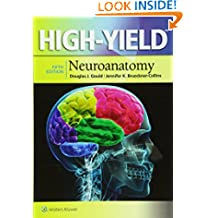High-Yield (TM) Neuroanatomy (High-yield Series)