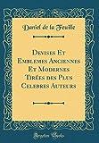 Telecharger Livres Devises Et Emblemes Anciennes Et Modernes Tirees Des Plus Celebres Auteurs Classic Reprint (PDF,EPUB,MOBI) gratuits en Francaise