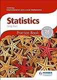 Cambridge International A/AS Mathematics, Statistics: Practice Book