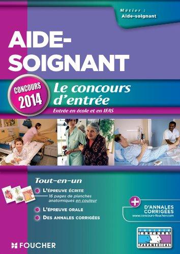 Aide-soignant - Le concours d'entrée Concours 2014