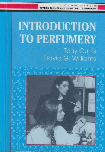 Introduction to Perfumery: Technology and Marketing by Tony Curtis (1994-12-06)