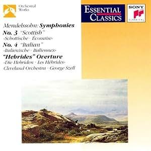 Sinfonie 3 und 4 / Hebriden-Ouvertüre