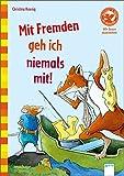 Der Bücherbär: Wir lesen zusammen: Mit Fremden geh ich niemals mit!