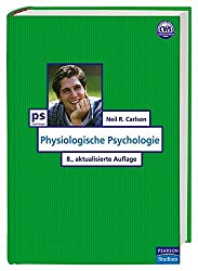 Physiologische Psychologie (Pearson Studium - Psychologie)