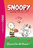 Scarica Libro Snoopy et les Peanuts Tome 3 Pauvre Charlie Brown by Olivier Gay 2016 03 23 (PDF,EPUB,MOBI) Online Italiano Gratis