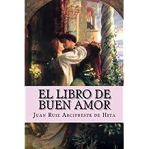 El libro de buen amor (Spanish Edition)